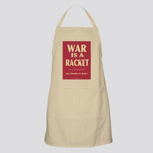 War Is A Racket BBQ Apron