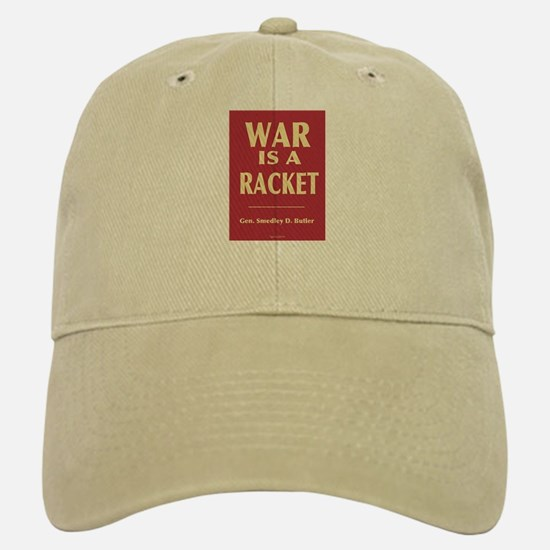 War Is A Racket Baseball Baseball Cap