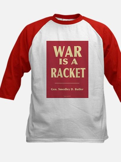 War Is A Racket Kids Baseball Jersey