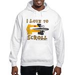 I Love to scroll Hooded Sweatshirt