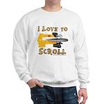 I Love to scroll Sweatshirt