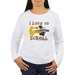 I Love to scroll Women's Long Sleeve T-Shirt