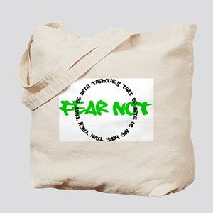Fear Not Circle Tote Bag