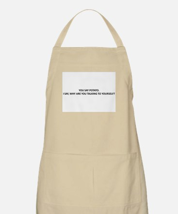 WHY ARE YOU TALKING TO YOURELF? Apron