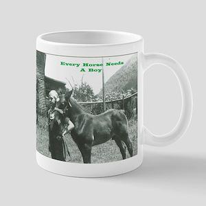 Every Horse Needs a Boy Mug