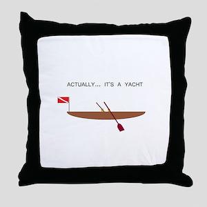 Actually... It's a Yacht Throw Pillow