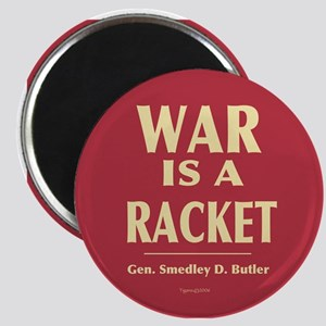 War Is A Racket Magnet