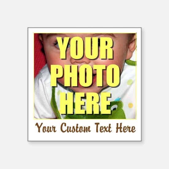 """Custom Photo and Text Square Sticker 3"""" x 3"""""""