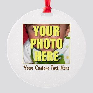 Custom Photo and Text Round Ornament