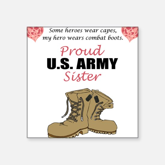 Proud US Army Sister Rectangle Sticker