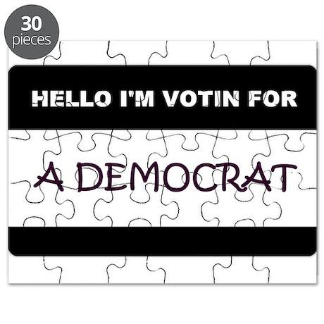 HELLO IM VOTIN FOR a Democrat.jpg Puzzle