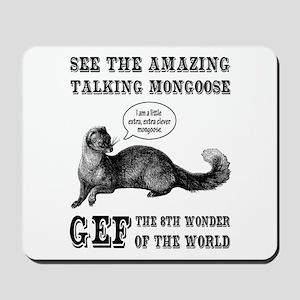 Gef The Talking Mongoose Mousepad