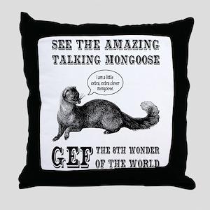 Gef The Talking Mongoose Throw Pillow