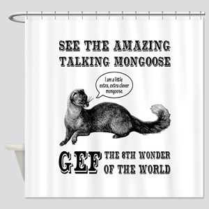 Gef The Talking Mongoose Shower Curtain