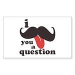 I Mustache You a Questio Sticker (Rectangle 10 pk)