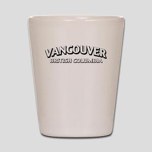 Vancouver British Columbia Shot Glass