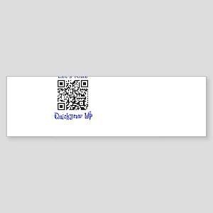 Lets Ride QuickDrawWP Sticker (Bumper)