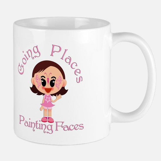 Face Painters are Going Places, Painting Faces Mug
