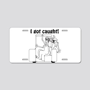 I Got Caught Groom Golf Aluminum License Plate