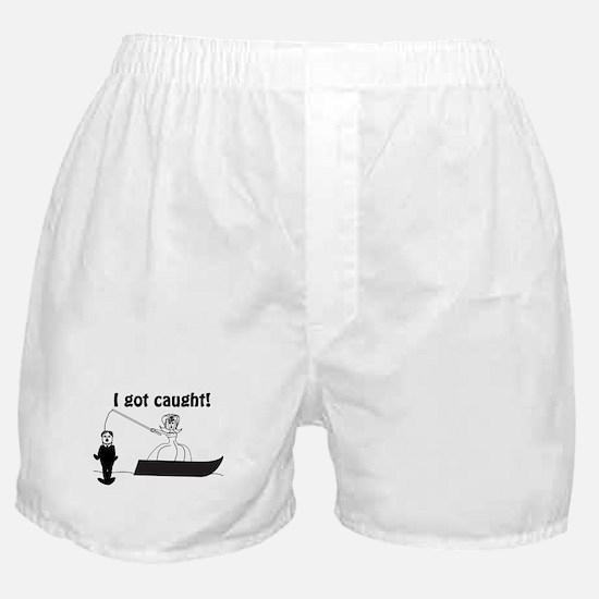 I Got Caught Groom Fishing Boxer Shorts