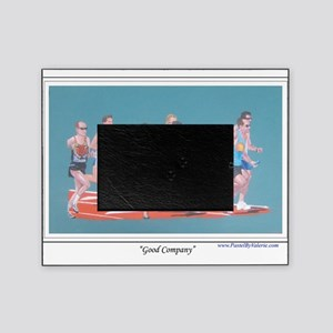 Good Company shirt Picture Frame