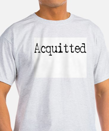 Witty Funny Acquitted T-Shirt
