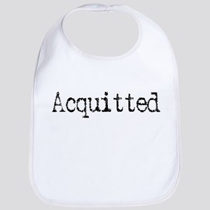 Witty Funny Acquitted Bib