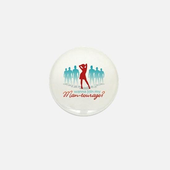 """""""Man-Tourage"""" Mini Button"""
