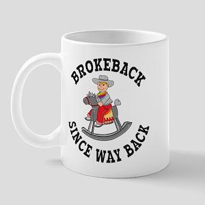 Brokeback Since Way Back Mug