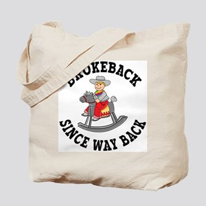 Brokeback Since Way Back Tote Bag