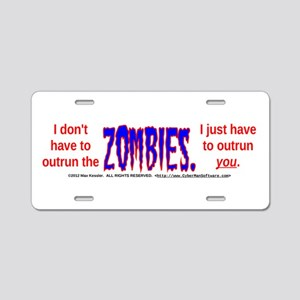 Outrun The Zombies Aluminum License Plate