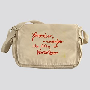 Remember, Remember Messenger Bag