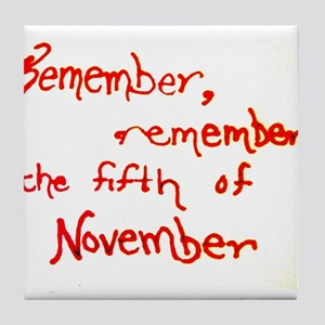 Remember, Remember Tile Coaster