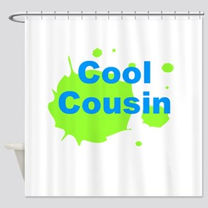 Cool Cousin Shower Curtain
