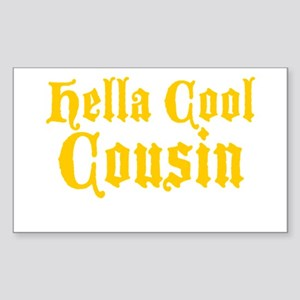 Hella Cool Cousin Sticker (Rectangle)