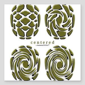 "Centered Soul Square Car Magnet 3"" x 3"""