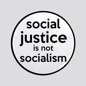 "Social Justice Not Socialism 3.5"" Button"