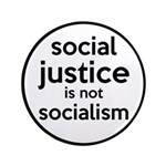 Social Justice Not Socialism 3.5