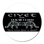 Civet Brand Luwak Coffee Round Car Magnet