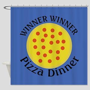 Winner Winner Pizza Dinner Shower Curtain