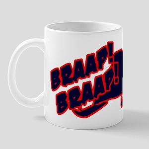 Braap Braap Mug