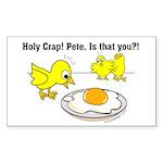Holy Crap Pete Chick Egg Sticker (Rectangle 10 pk)