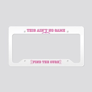 Aint No Game License Plate Holder