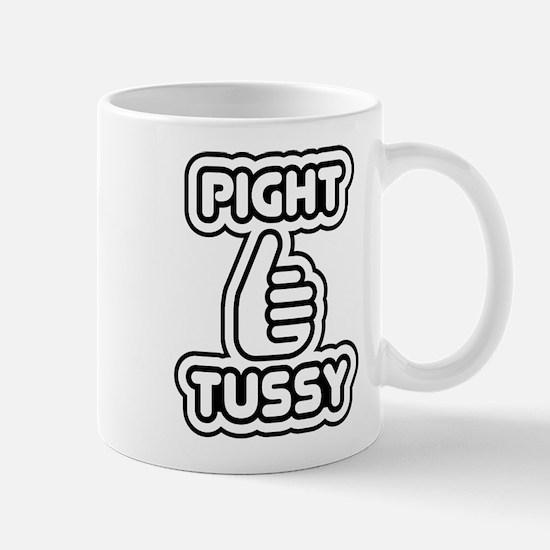 pight tussy innuendo Mug