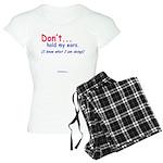DontHoldMyEars Women's Light Pajamas