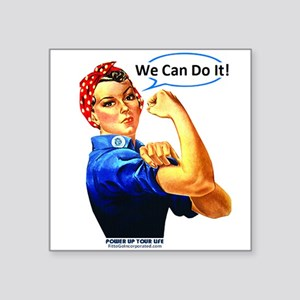 "We Can Do It! Square Sticker 3"" x 3"""