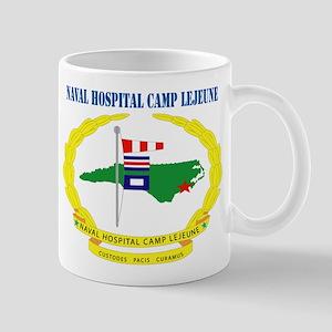 Naval Hospital Camp Lejeune with Text Mug