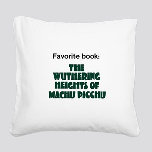Wuthering WHAT? Square Canvas Pillow