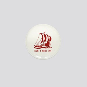 Have a norse day Mini Button