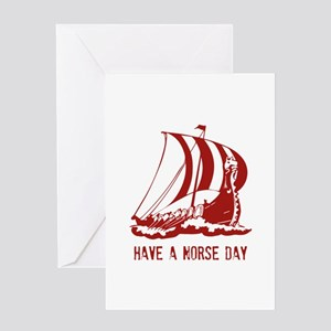 Have a norse day Greeting Card
